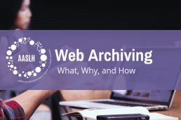 "An image of an open laptop on a table with a woman in the background and two hands in the foreground behind a purple banner that reads ""Web Archiving What, Why, and How"""