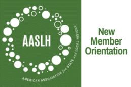 AASLH logo in white against green takes up half the image. On the other half is written