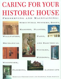 Caring For Your Historic House